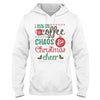 I Run On Coffee Chaos & Christmas Cheer EZ14 0810 Hoodie - Hyperfavor