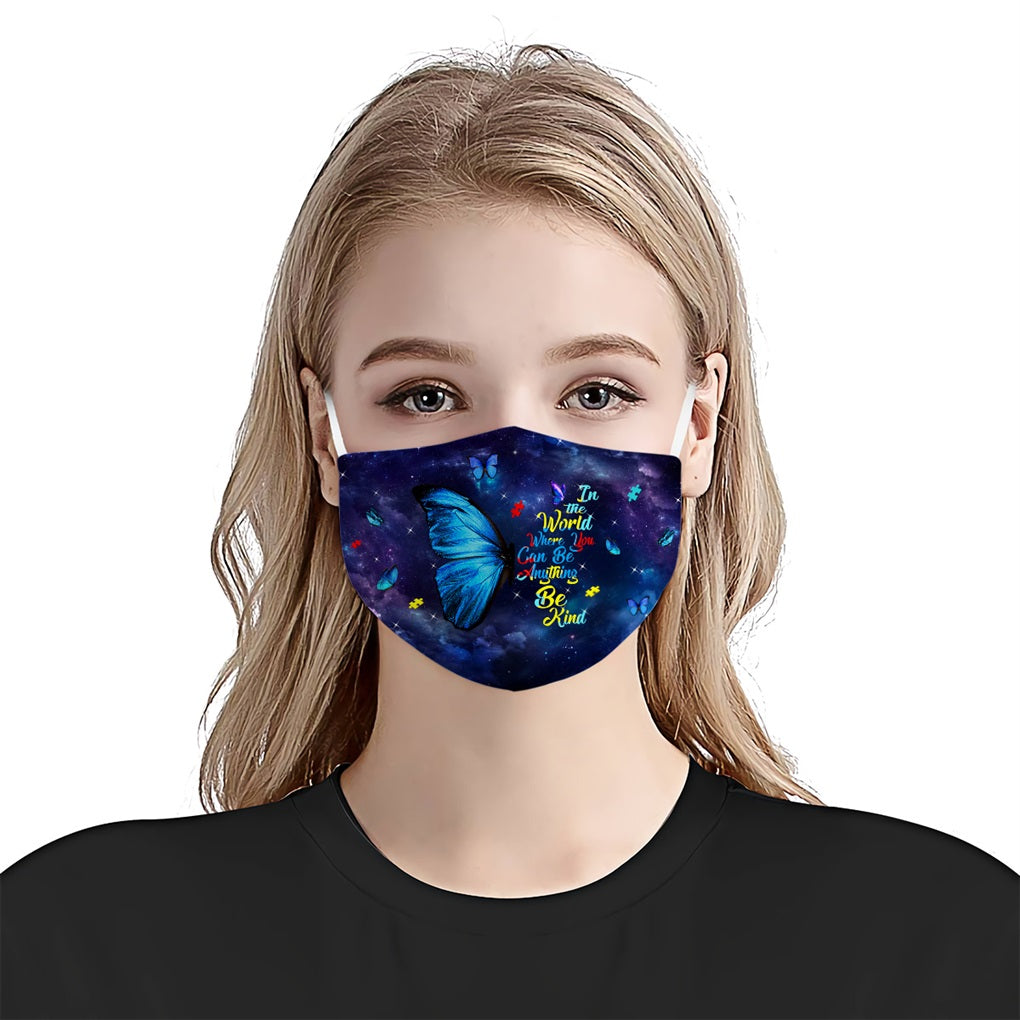 In The World Where You Can Be Anything Be Kind Butterfly EZ16 2306 Face Mask - Hyperfavor