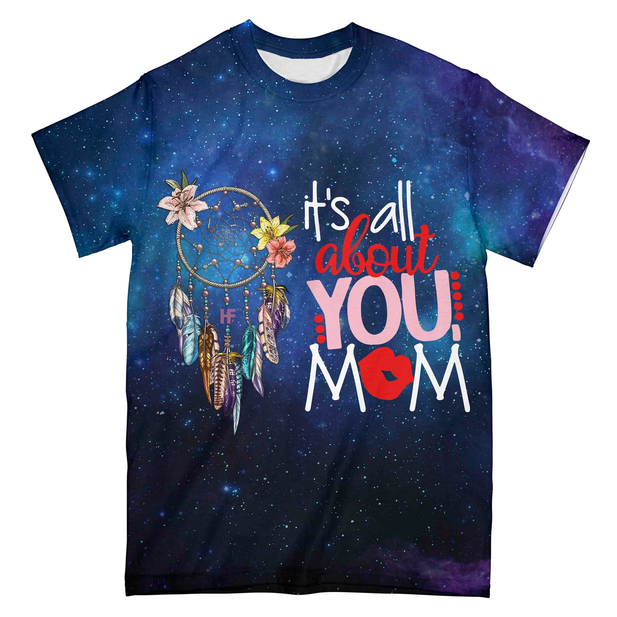 It's All About You Mom Dreamcatcher EZ08 0304 All Over T-shirt - Hyperfavor