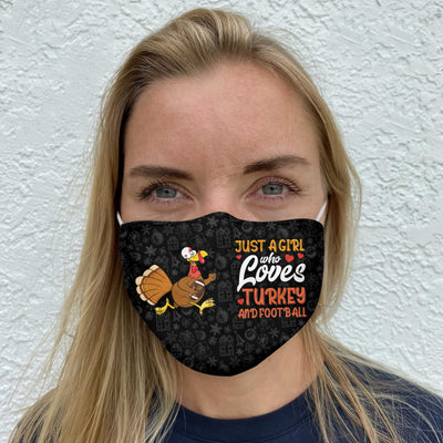 Thanksgiving Just A Girl Who Loves turkey and football EZ16 0110 Face Mask - Hyperfavor