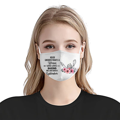 Never Underestimate September Woman Baking EZ01 1105 Face Mask - Hyperfavor