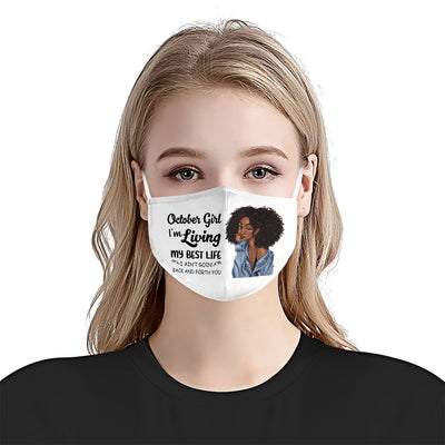 October Girl I Am Living My Best Life White EZ01 1105 Face Mask - Hyperfavor