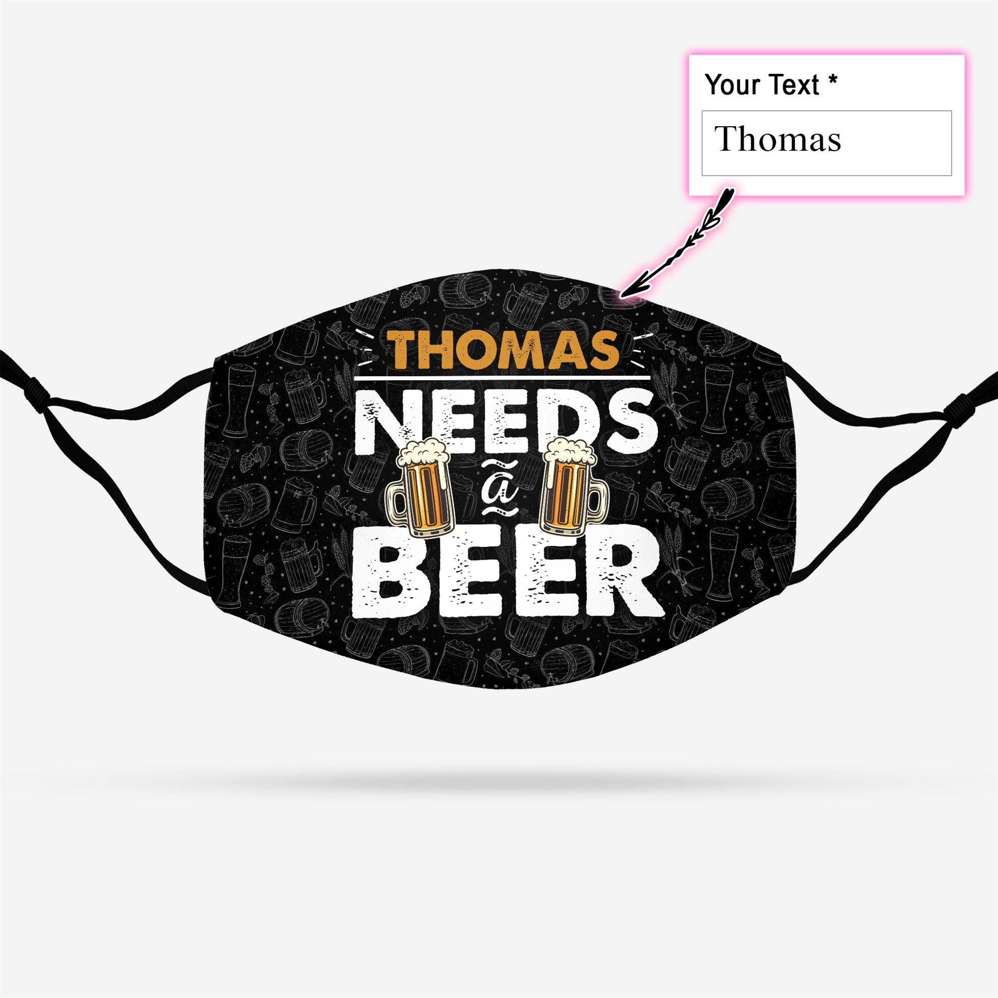 Personalize Need A Beer EZ02 1508 Face Mask - Hyperfavor