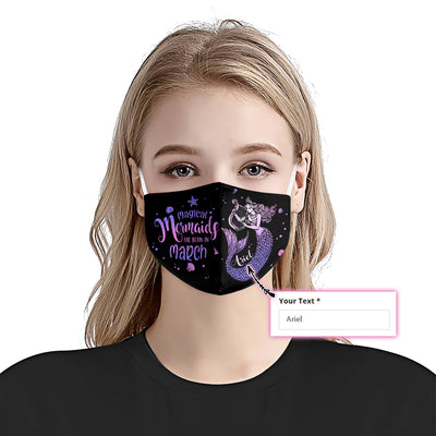 Personalized Magical Mermaids Are Born In March EZ07 2305 Custom Face Mask - Hyperfavor