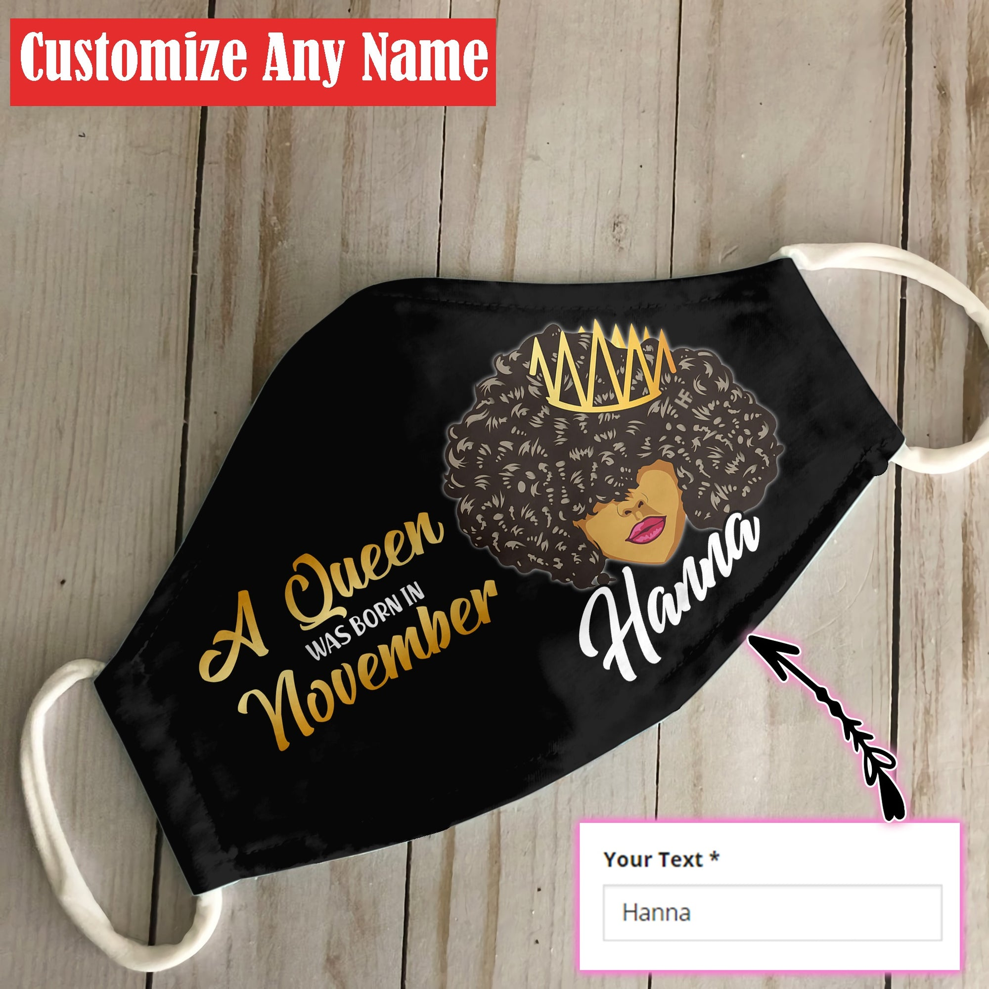 Personalized November Black Queen EZ06 1805 Custom Face Mask - Hyperfavor
