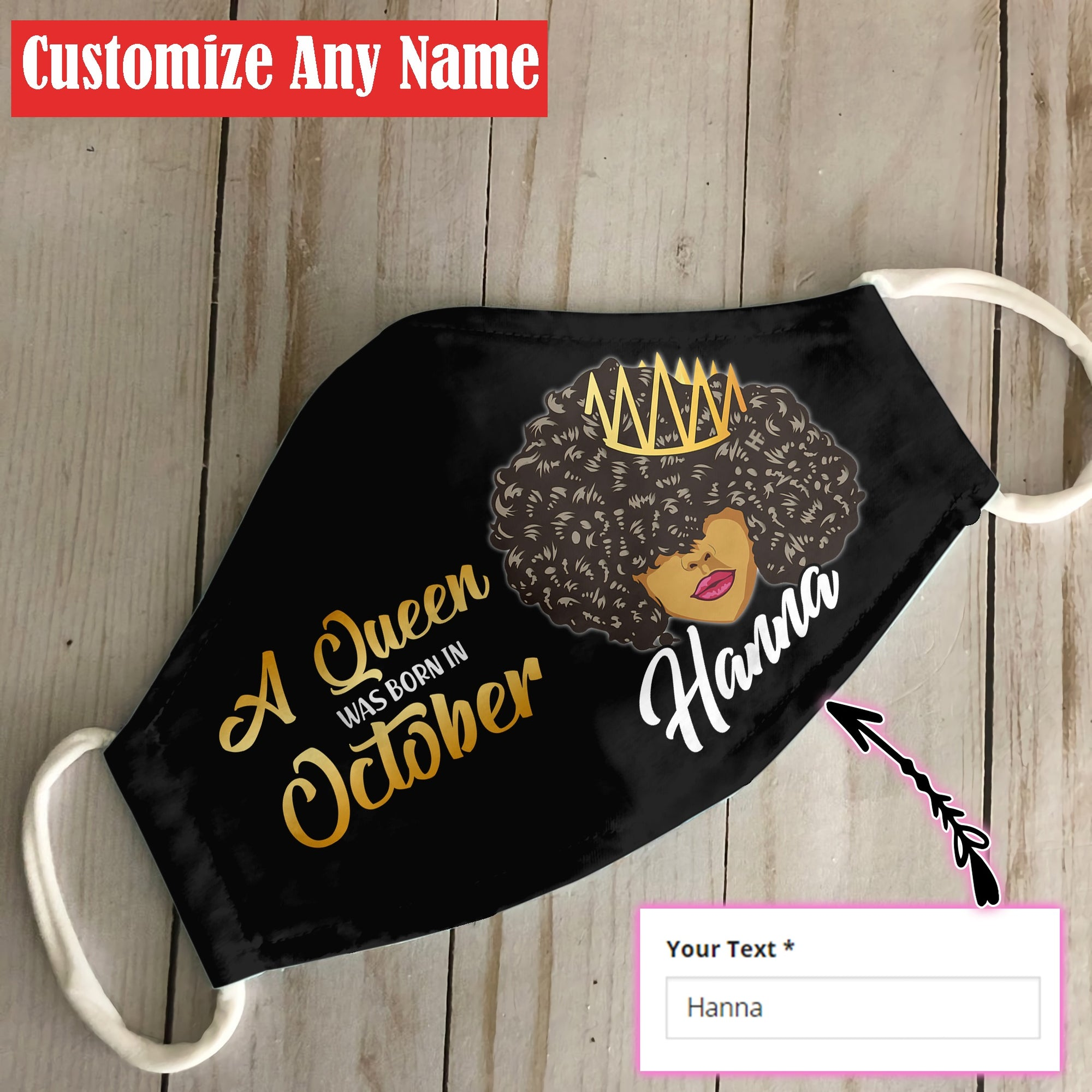 Personalized October Black Queen EZ06 1805 Custom Face Mask - Hyperfavor