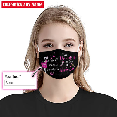 Personalized Princesses Are Born In November EZ07 2105 Custom Face Mask - Hyperfavor
