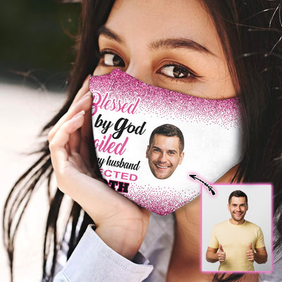 Protected By God & Spoiled By My Husband EZ09 1805 Custom Face Mask - Hyperfavor