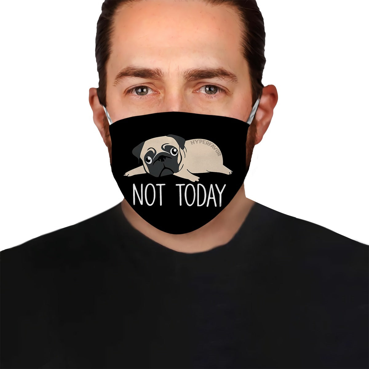 Pug Not Today EZ10 1304 Face Mask - Hyperfavor