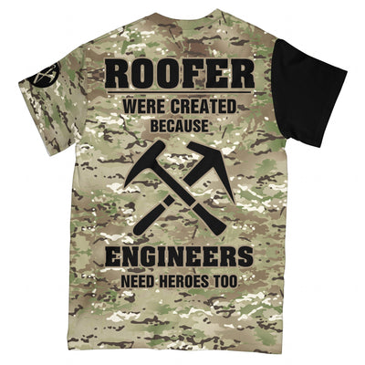 Roofers Were Created Because Engineer Need Heroes EZ10 1508 All Over T-Shirt - Hyperfavor