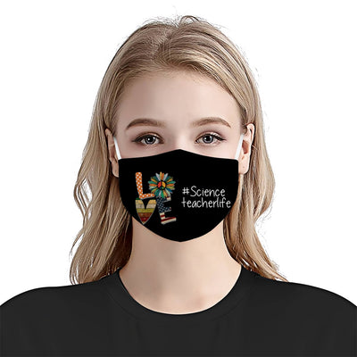 Science Teacher Life Love EZ06 1105 Face Mask - Hyperfavor