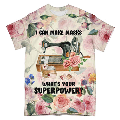 Sewing Funny What Is Your Superpower EZ06 1304 All Over T-Shirt - Hyperfavor