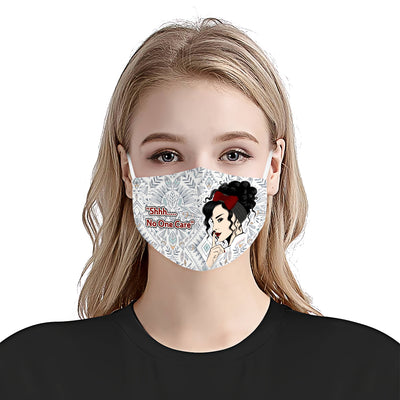 Shhh No One Cares Strong Woman Boho Pattern EZ17 0206 Face Mask - Hyperfavor