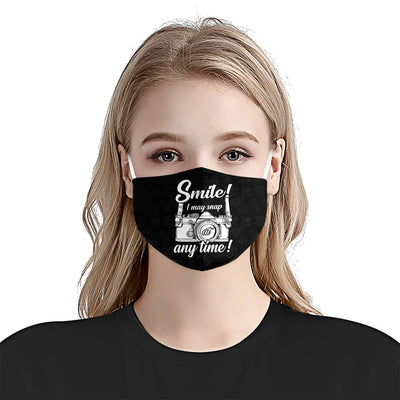 Smile I may snap at any time EZ03 1905 Face Mask - Hyperfavor