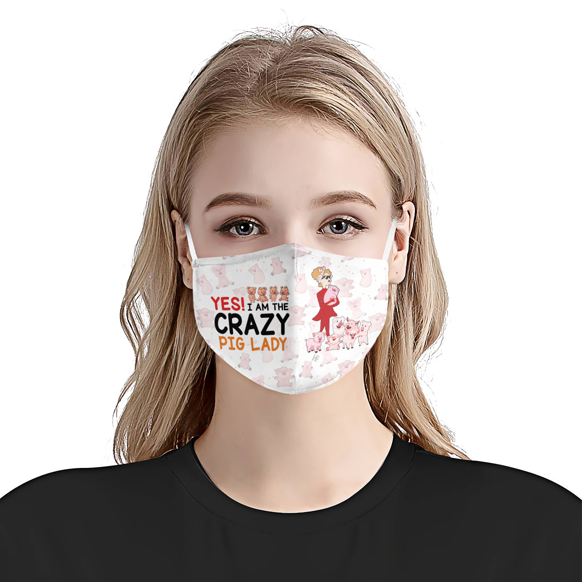 Yes I am The Crazy Pig Lady White EZ16 0907 Face Mask - Hyperfavor