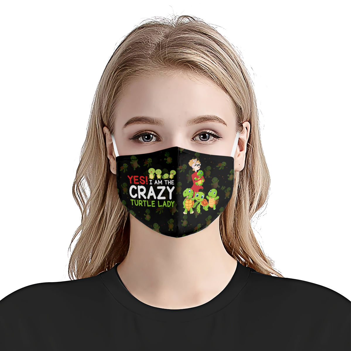 Yes I am The Crazy Turtle Lady Black EZ16 0907 Face Mask - Hyperfavor