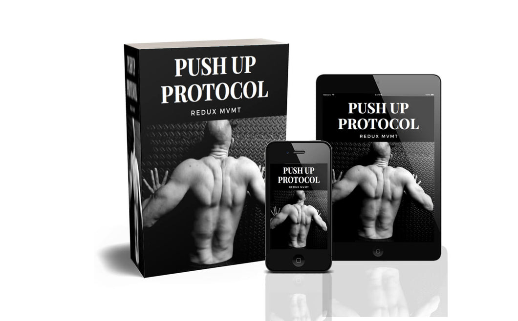 The Push Up Protocol