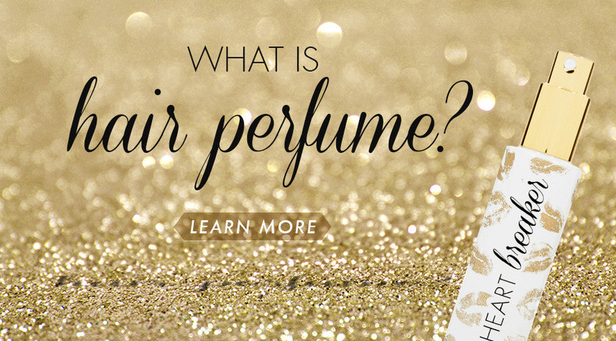 What is Hair Perfume?