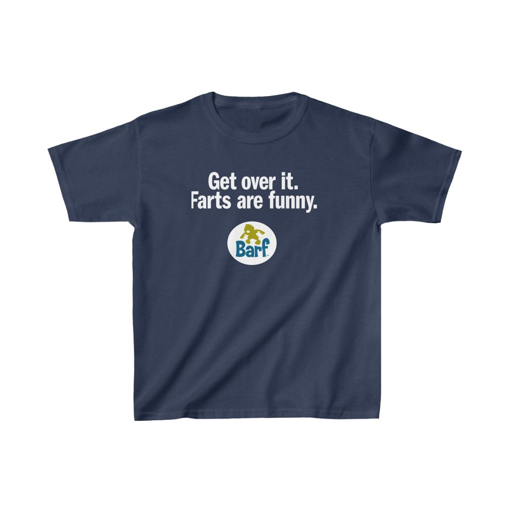 Get Over it Farts Are Funny - Kids