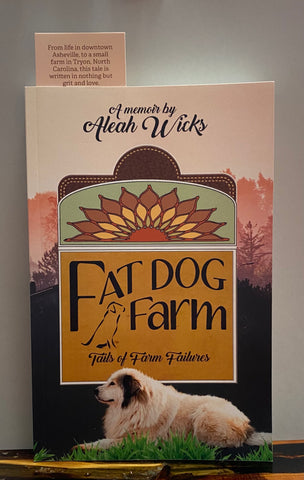 Fat Dog Farm: Tails of Farm Failures
