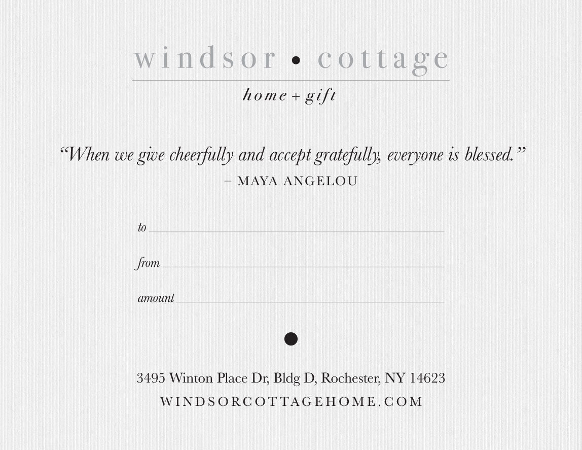 A Gift Certificate from Windsor Cottage