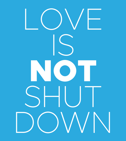 Love is NOT Shut Down Collection