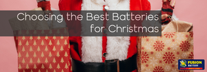 Choosing the Best Batteries for Christmas