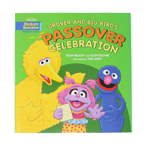 Grover & Big Bird's Passover Celebration