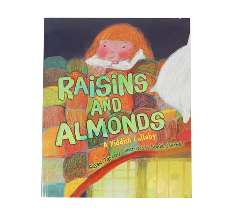 Raisins And Almonds, A Yiddish Lullaby