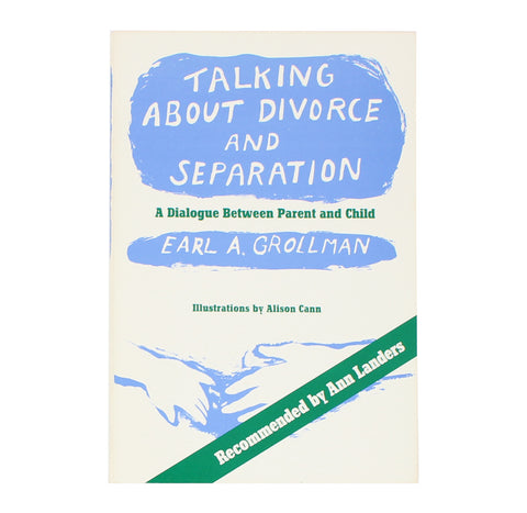 Talking About Divorce and Separation: A Dialogue Between Parent and Child
