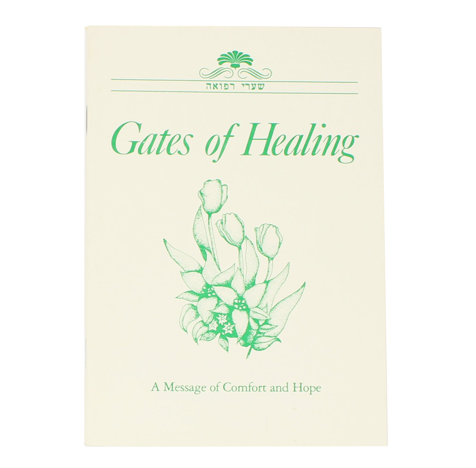 Gates of Healing: A Message of Comfort and Hope