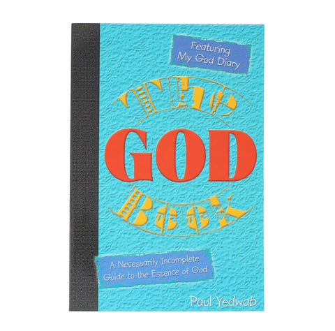 The God Book: A Necessarily Incomplete Guide to the Essence of God