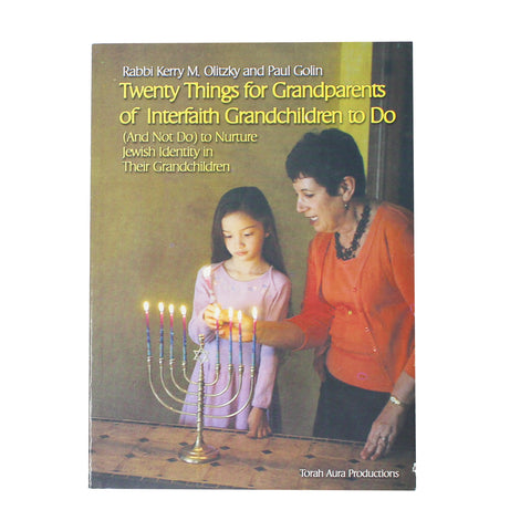 Twenty Things for Grandparents of Interfaith Grandchildren to Do