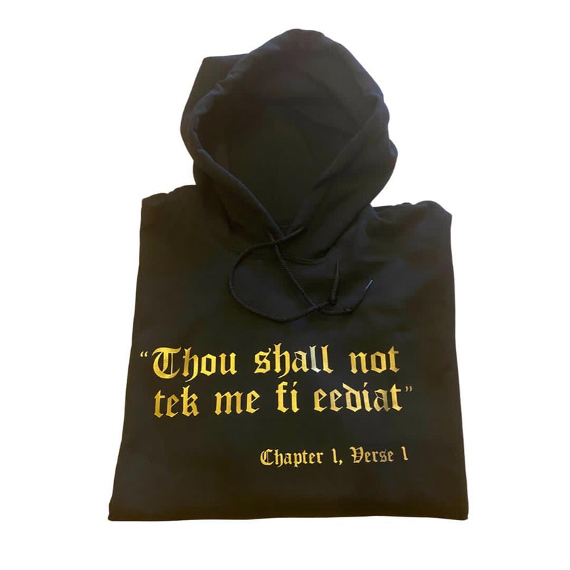 THOU SHALL NOT HOODIE