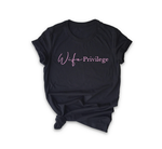 WIFE PRIVILEGE TSHIRT