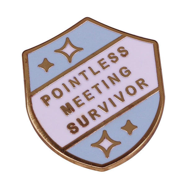 Pointless Meeting Survivor Pin