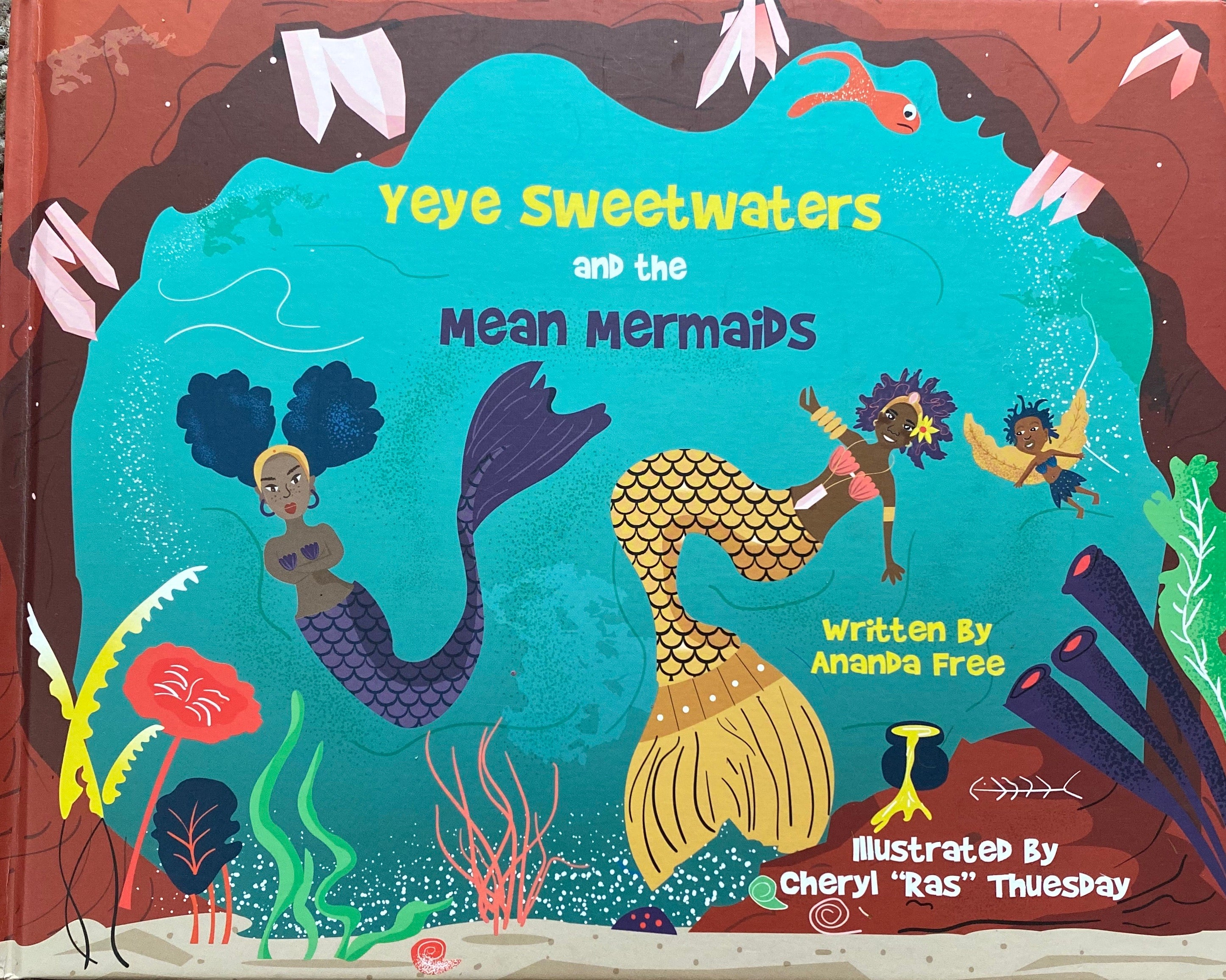 YeYe Sweetwaters and the Mean Mermaids