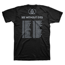 Load image into Gallery viewer, SEE WITHOUT EYES TOUR TEE