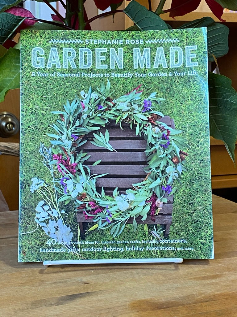 Garden Made: A Year of Seasonal Products