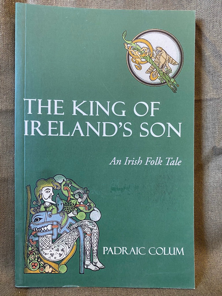 The King of Ireland's Son - Colum