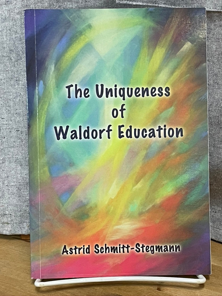 The Uniqueness of Waldorf Education