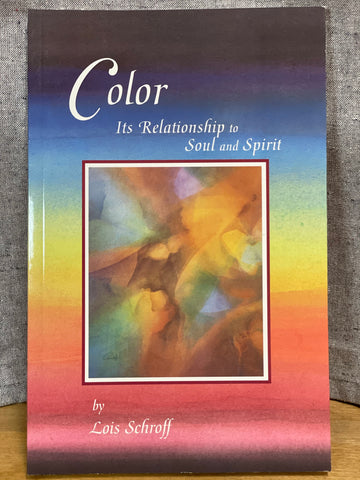 Color: It's relationship to Soul and Spirit