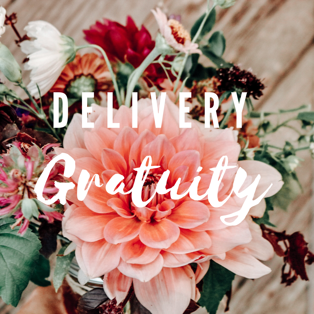 Delivery Gratuity