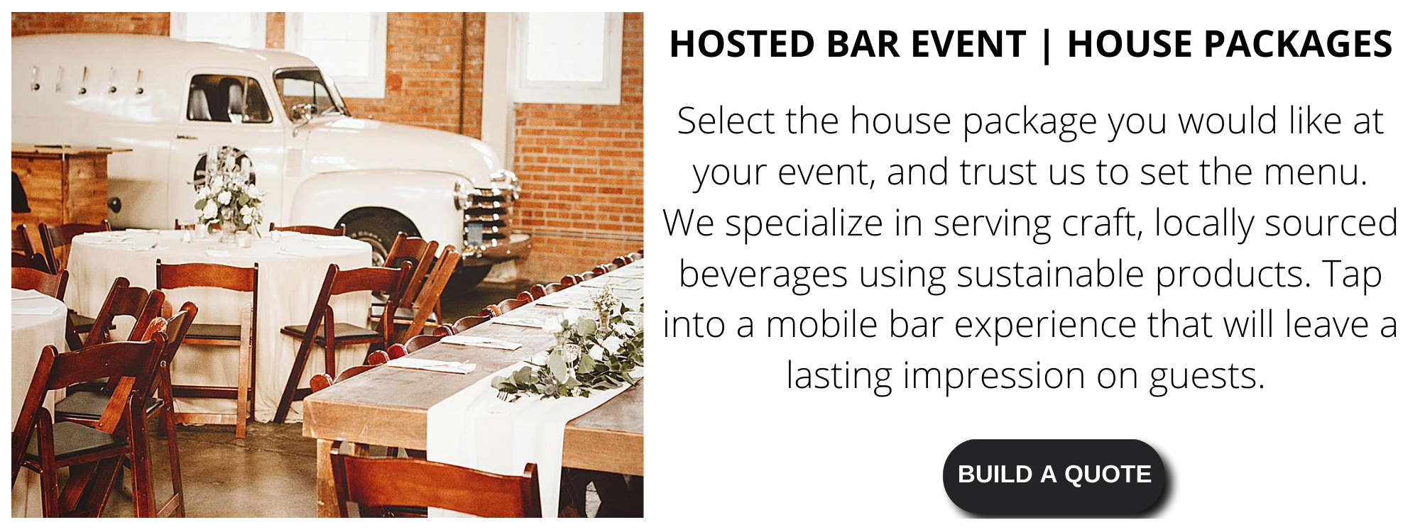 Tap Truck Beach Cities offers hosted bar house packages for you to choose from.