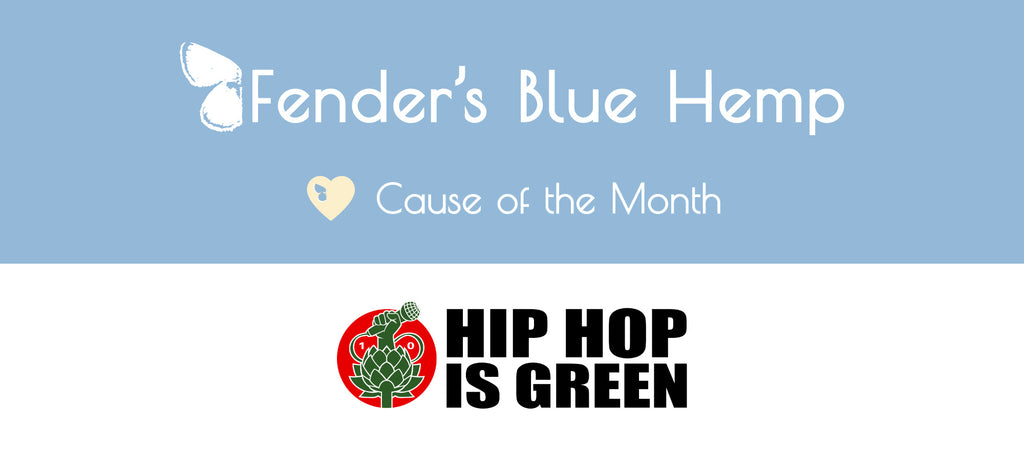 Fender's Blue Hemp Cause of The Month - Hip Hop is Green