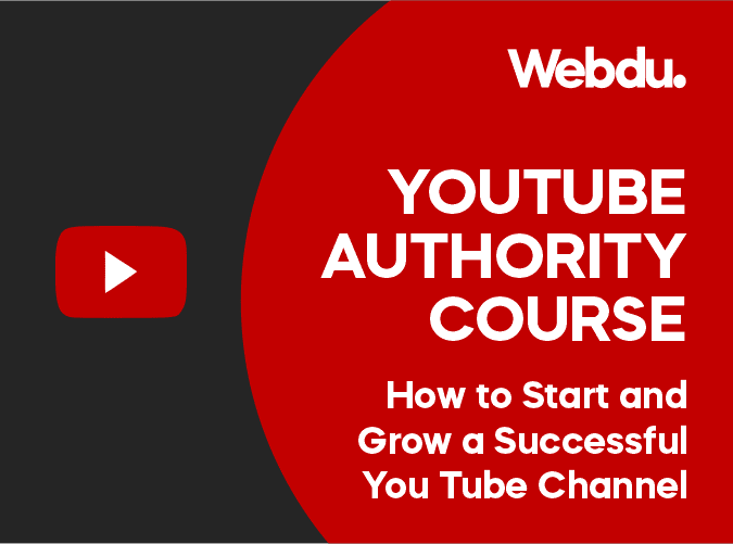 Youtube Authority Webdu Course