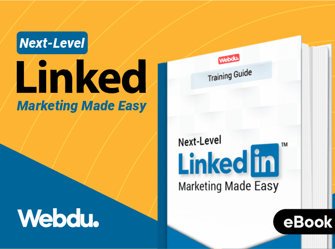 Next Level LinkedIn Marketing Webdu E-Book