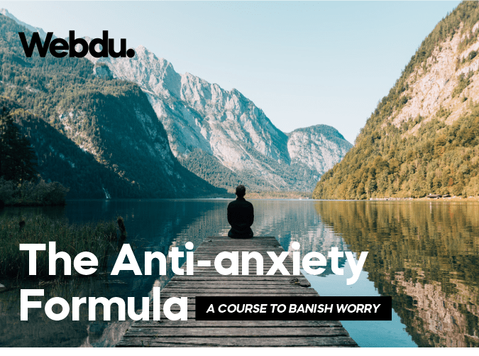 The Anti-Anxiety Formula Webdu Course