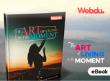 The Art of Living in the Moment Webdu E-Book