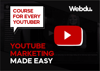 YouTube Marketing Complete Webdu Course